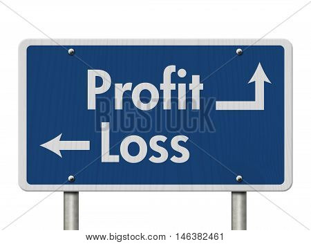 Difference between Profit and Loss Blue Road Sign with text Profit and Loss isolated over white, 3D Illustration