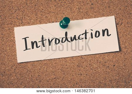 Introduction note pin on the bulletin board