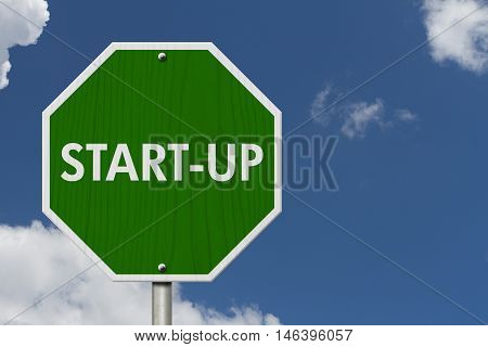 Green Start-up highway road sign Green stop highway sign with words Start-up with sky background, 3D Illustration, 3D Illustration