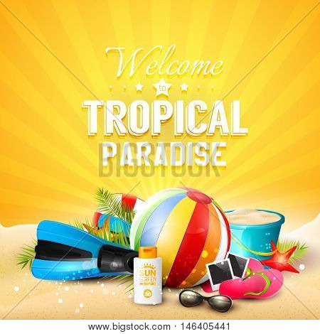 Welcome to Tropical Paradise. Beach ball sunglasses palm leaves diving fins flip-flops and bucket on orange background. Summer vacation concept