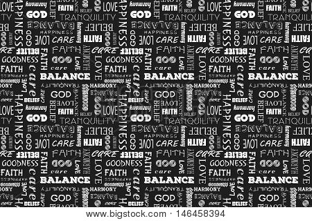 Seamless pattern with words: love, peace, balance, happiness, faith, God, belief, care, goodness, tranquility, harmony. Vector illustration. Black background.