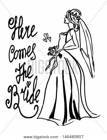 Vector illustration. Ink sketched beautiful young bride in wedding dress. Hand written text