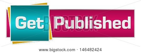 Get published text written over pink turquoise background.