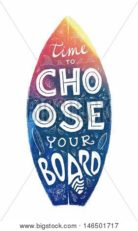 Colorful grunge surfing board shape with hand-drawn lettering - Time to Choose Your Board