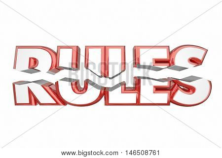 Rules Breaking Laws Illegal Word Cracking 3d Illustration