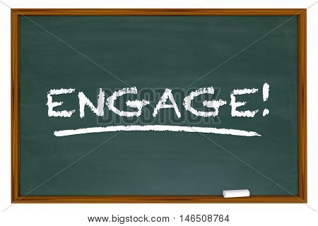 Engage Word Chalk Board Learn Interaction Involvement 3d Illustration