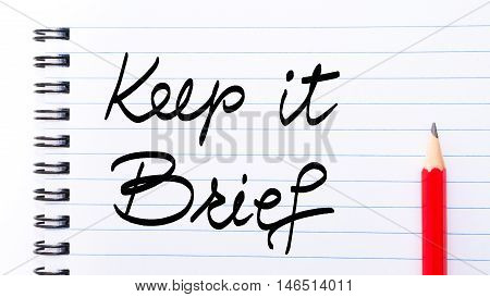 Keep It Brief Note Written On Notebook Page