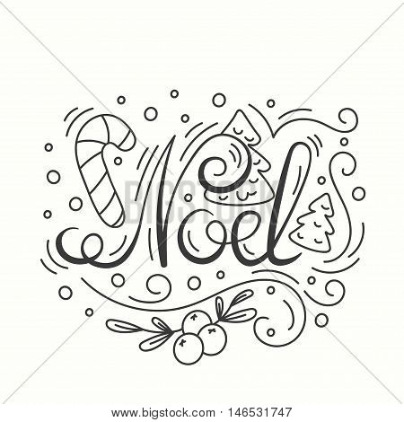 Noel Card. Winter Holiday Typography. Handdrawn Lettering. Poster With Line Art Christmas Elements. Background with Seasonal Greetings. Illustration Banners and Print. Isolated vector design.