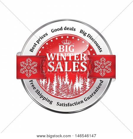 Big winter sales, best prices, good deals, big discounts, Free shipping, Satisfaction Guaranteed - shiny red icon advertising for retail business. Contains pine trees and snowflakes