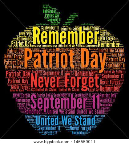 Patriot day, september 11 in USA word cloud concept