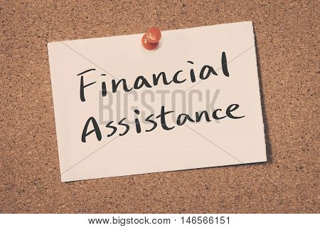Financial Assistance note pin on the bulletin board