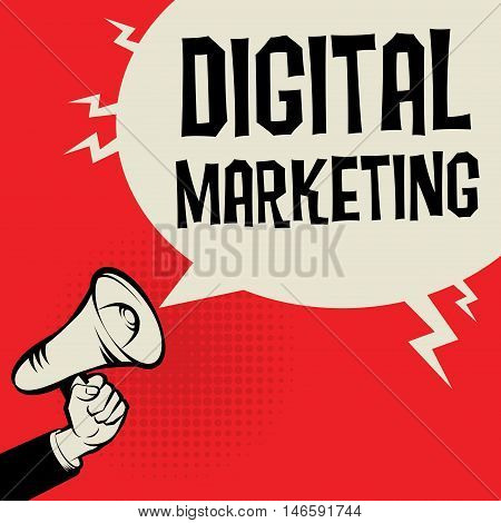 Megaphone Hand business concept with text Digital Marketing, vector illustration