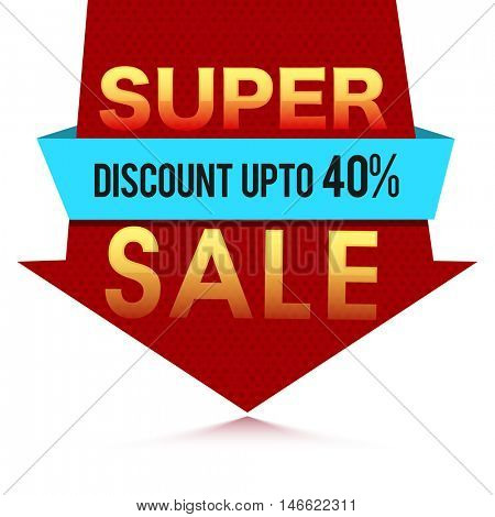 Super Sale Poster, Sale Banner or Flyer design, Discount upto 40%, Abstract typographic background with ribbon, Creative vector illustration.