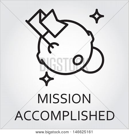 Black flat line vector icon with a picture of mission accomplished as flag and moon on white background.