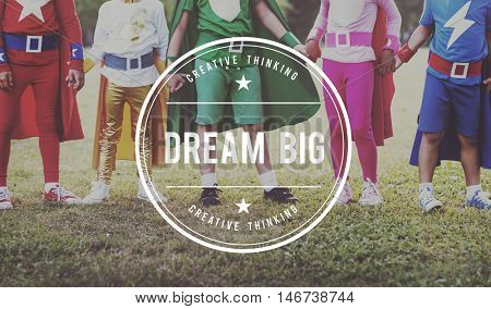 Dream Big Aspiration Encourage Target Vision Concept