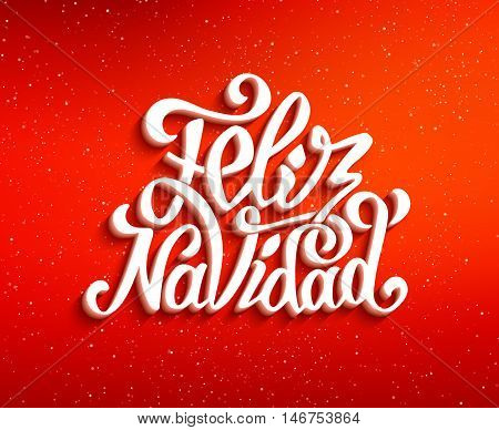 Feliz Navidad hand lettering decoration text on red vector background. Merry Christmas in Spanish greeting card design template with typography label in spanish