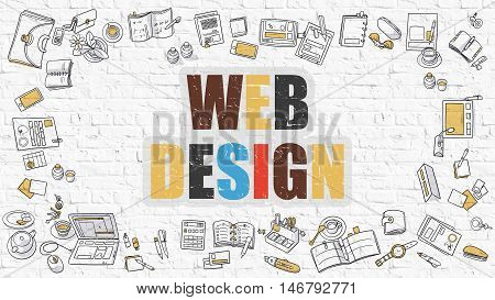 Web Design - Multicolor Concept with Doodle Icons Around on White Brick Wall Background. Modern Illustration with Elements of Doodle Design Style.