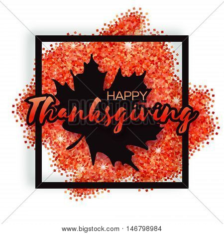 Happy Thanksgiving Day greeting card with origami autumn black maple leaves on red glitter background with title and square frame. Paper cut Trendy Design Template.