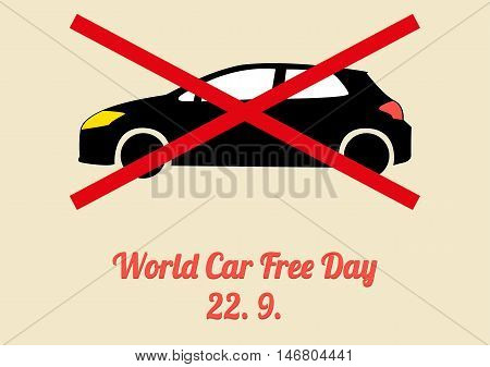Poster for annual celebration of World Car Free Day (September 22) with illustration of hatchback car with big cross over it