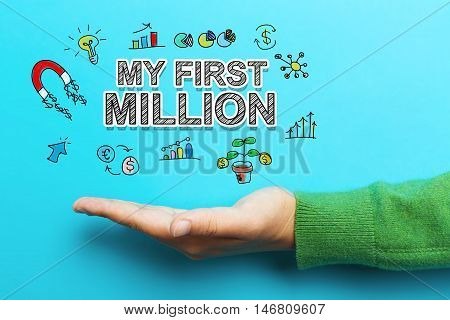 My First Million Concept With Hand