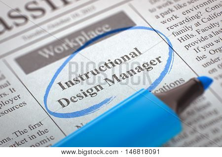 Newspaper with Vacancy Instructional Design Manager. Blurred Image. Selective focus. Concept of Recruitment. 3D Render.