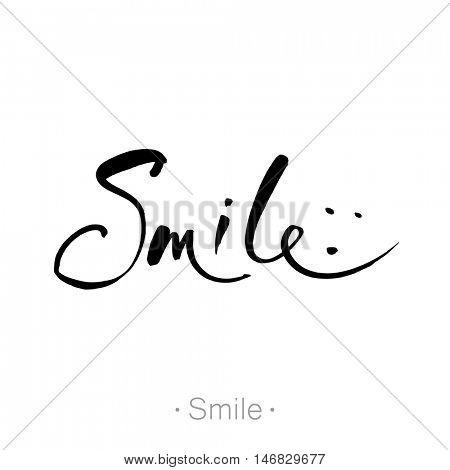 SMILE. Hand-drawn lettering of a phrase Smile. T-shirt hand lettered calligraphic design. Smile font design, graphic, background. Vector illustration.