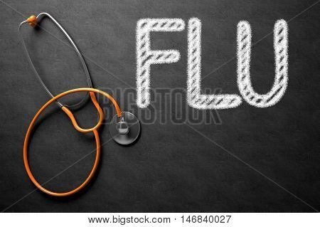 Medical Concept - Flu Handwritten on Black Chalkboard. Top View Composition with Chalkboard and Orange Stethoscope. Medical Concept: Flu on Black Chalkboard. 3D Rendering.