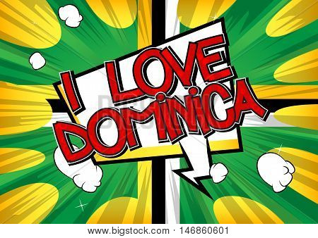 I Love Dominica - Comic book style text.