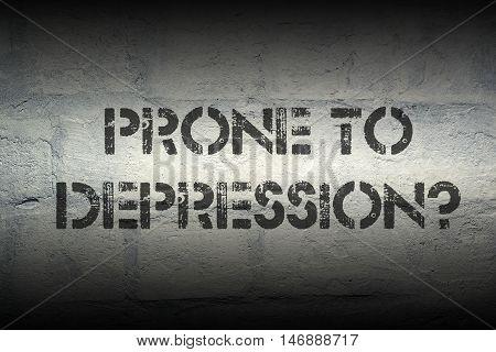Prone To Depression Gr