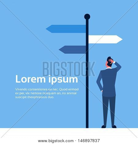 Business Man Standing Sign Choose Direction Way Signboard Arrow Flat Vector Illustration