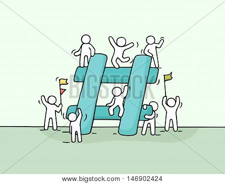 Sketch of little people with big hashtag. Doodle cute miniature scene of workers about internet symbol. Hand drawn cartoon vector illustration for social media design.