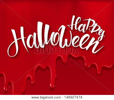 vector halloween poster with hand lettering greetings label - happy halloween - on red bloody drips.
