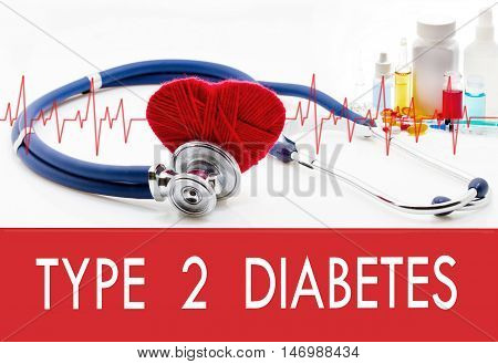 Medical concept type 2 diabetes. Stethoscope and red heart on a white background