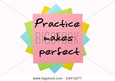 "Proverb ""practice Makes Perfect"" Written On Bunch Of Sticky Notes"