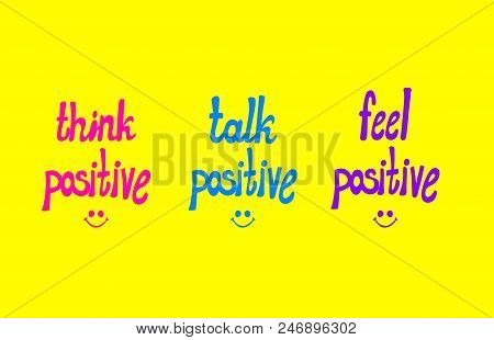 poster of Vector Potitive Lettering, Colorful Hand Drawn Lettern And Doodle Smiley Faces On Bright Yellow Back