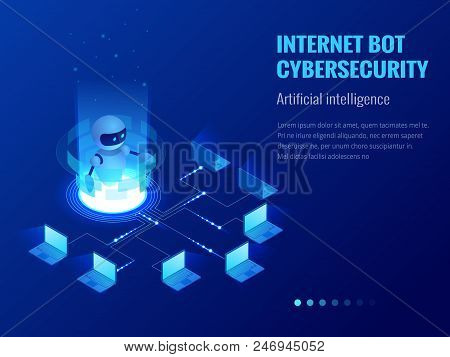 Isometric Internet Bot And Cybersecurity, Artificial Intelligence Concept   Chatbot Free Robot Virtua poster