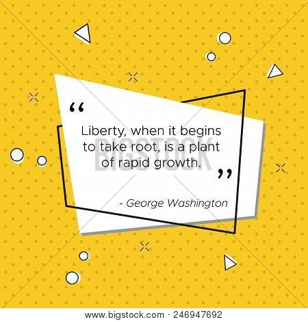 Quote Of George Washington President