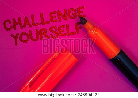 poster of Conceptual Hand Writing Showing Challenge Yourself. Business Photo Text Overcome Confidence Strong E