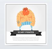Redhead Muscular Pirate, Bearded Filibuster, Scary Pirates Banner, Flat Vector Ilustration, Element  poster