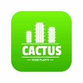 Botany Cactus Icon Green Vector Isolated On White Background poster