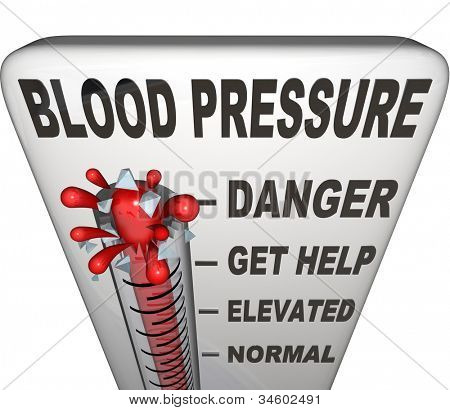 Blood Pressure words on a thermometer measuring your hypertension, with level rising past normal, elevated and danger to burst at maximum point