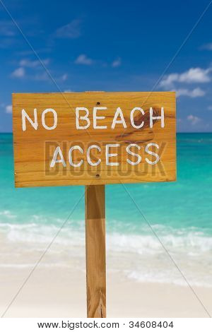No Beach Access Sign