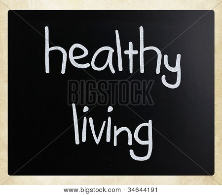 """healthy Living"" Handwritten With White Chalk On A Blackboard"