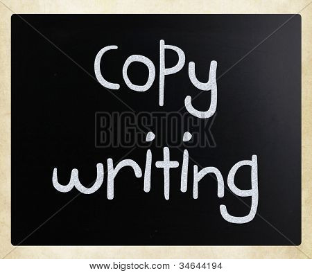 """copywriting"" Handwritten With White Chalk On A Blackboard"