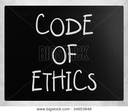 """""""code Of Ethics"""" Handwritten With White Chalk On A Blackboard"""