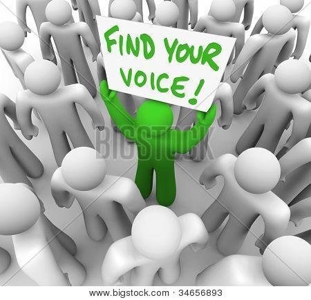 De woorden vinden uw stem op een banner gehouden door een groene man in een menigte van grijze mensen, die enkel gai