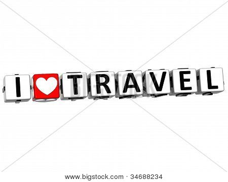 3D I Love Travel Button Click Here Block Text