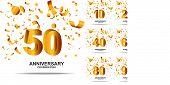 Set Of Anniversary Logotype. Anniversary Celebration Emblem Design For Booklet, Leaflet, Magazine, B poster