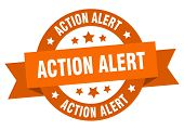 Action Alert Ribbon. Action Alert Round Orange Sign. Action Alert poster