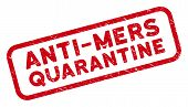 Anti-mers Quarantine Rectangle Framed Watermark. Red Vector Rectangle Grunge Stamp Imprint With Anti poster